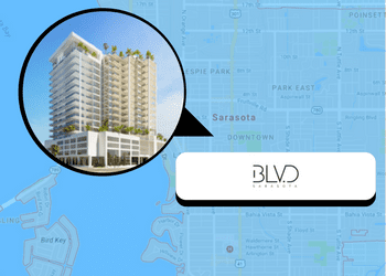 6 Things You Might Not Know About Sarasota's Newest Condo Development, The BLVD Sarasota BLVD SArasota
